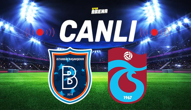 Canlı Anlatım İzle | Başakşehir Trabzonspor maçı