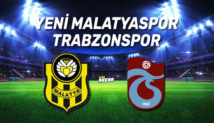 Canlı: Yeni Malatyaspor - Trabzonspor maçı