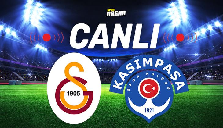 Canlı Anlatım İzle | Galatasaray Kasımpaşa maçı