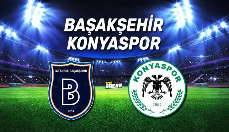 CANLI | Başakşehir - Konyaspor