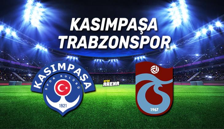 Canlı Anlatım İzle: Kasımpaşa Trabzonspor maçı