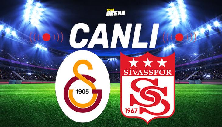 Canlı Anlatım İzle | Galatasaray Sivasspor maçı