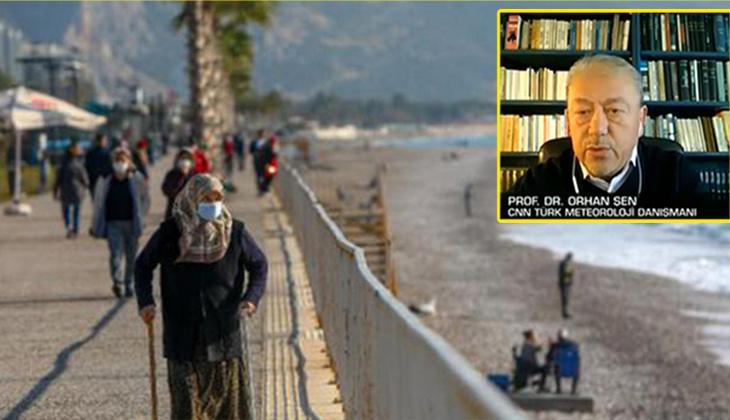 Prof. Dr. Orhan Şen: Sıcaklıklar artıyor... Yağışların ardından yaz geliyor