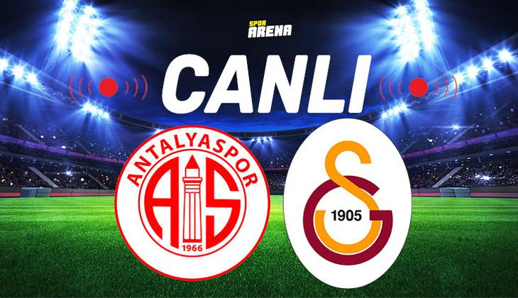 Canlı Anlatım İzle | Antalyaspor Galatasaray maçı