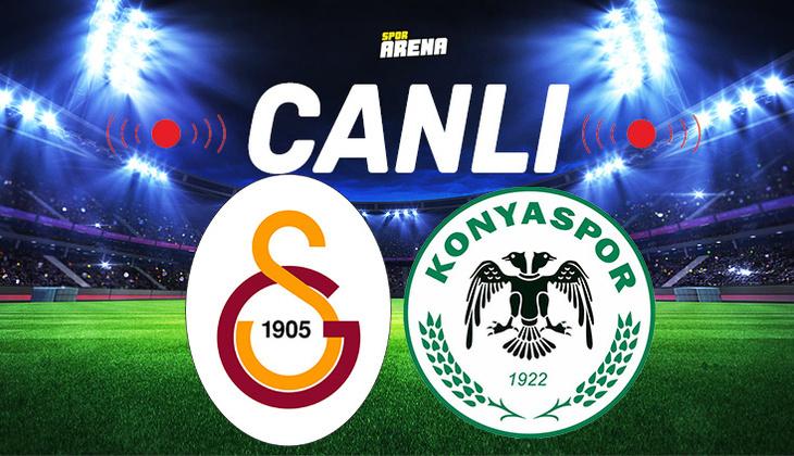 Canlı Anlatım İzle: Galatasaray Konyaspor maçı