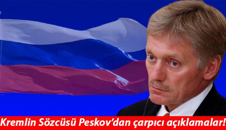 Kremlin Sözcüsü Peskov'dan çarpıcı Türkiye açıklaması