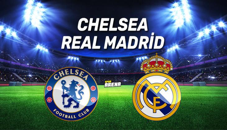 Canlı Anlatım İzle: Chelsea Real Madrid maçı
