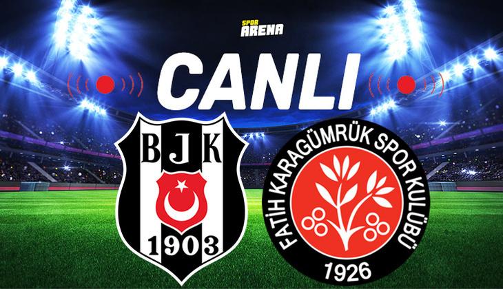 Canlı Anlatım İzle   Beşiktaş Karagümrük maçı