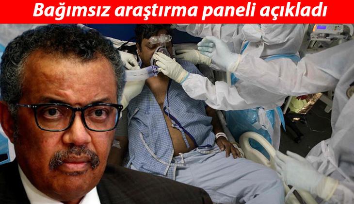 Bağımsız panel DSÖ'yü suçladı: Salgın engellenebilirdi!