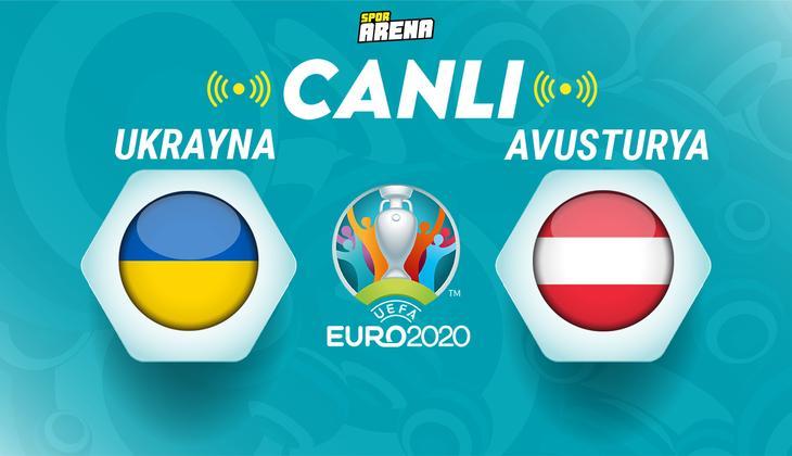 Canlı Anlatım: Ukrayna Avusturya maçı