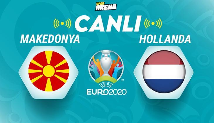 Canlı: Makedonya - Hollanda EURO 2020 maçı