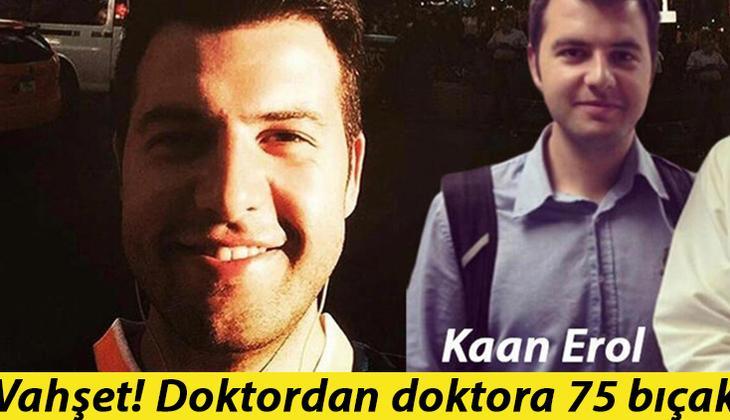 Son dakika... Meslektaşı Kaan Erol'u 75 bıçak darbesiyle öldüren doktor Yavuz Sümter'e savcı müebbet hapis istedi