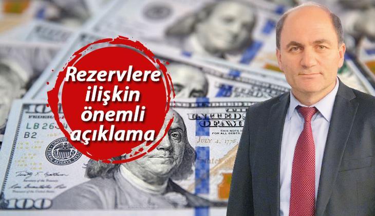 Son dakika... Prof. Dr. Şener: Merkez Bankası'nın rezervleri 11 milyar dolar daha artacak