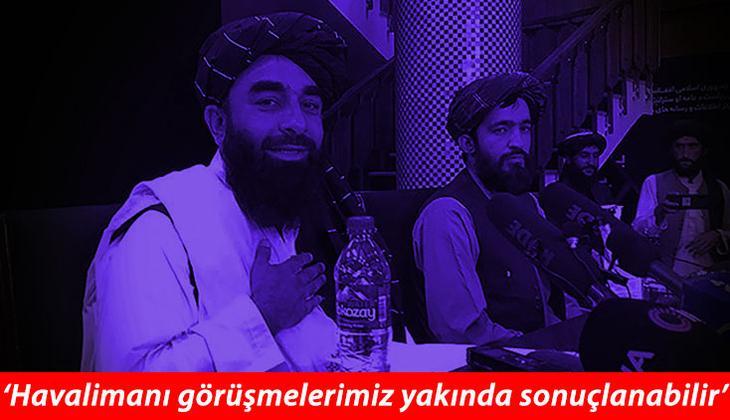 Taliban'dan flaş mesajlar! 'Türkiye ile iyi ilişkiler kurmak istiyoruz'