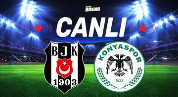 Canlı Anlatım İzle | Beşiktaş Konyaspor maçı