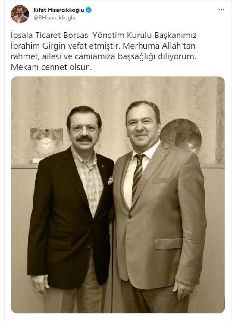 İpsala Ticaret Borsası Başkanı İbrahim Girgin koronavirüs nedeniyle hayatını kaybetti