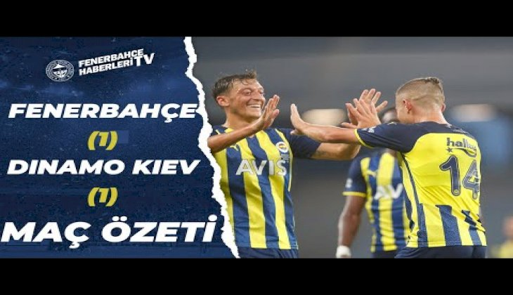 Hazırlık Maçı | Fenerbahçe 1-1 Dinamo Kiev (Geniş Özet)