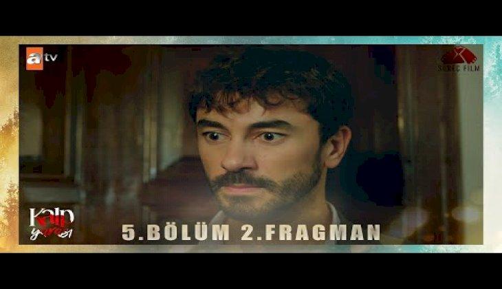 Kalp Yarası 5.Bölüm 2.Fragman