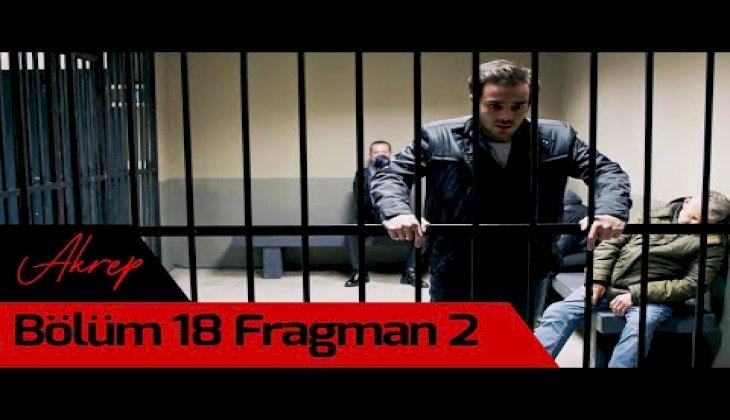 Akrep 18. Bölüm 2. Fragman