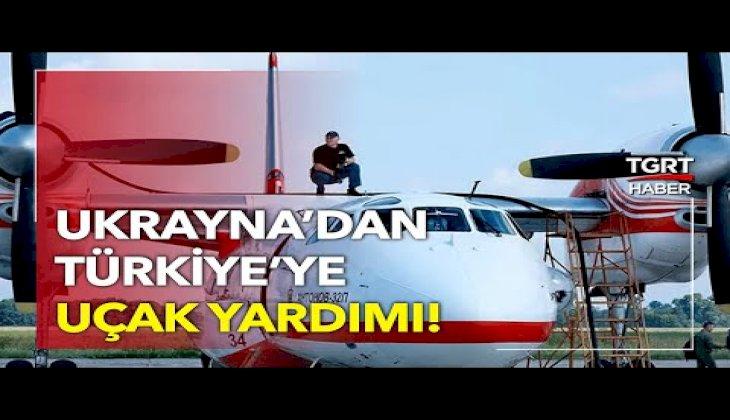 Ukrayna'dan Türkiye'ye Destek Geldi: Yangın Söndürme Uçağı Gönderildi!